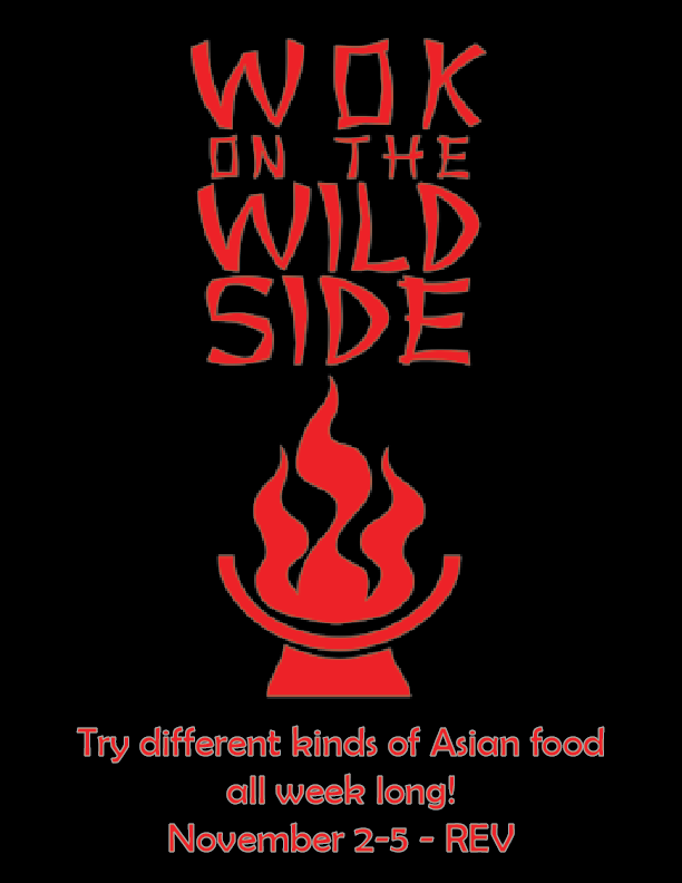 Wok on the wild side Asian Week November 2-5th at REV caf