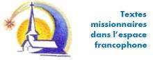 textes missionnaires dans l'espace francophone