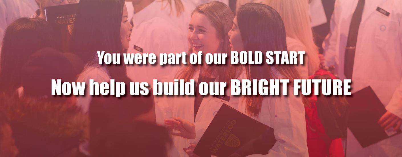 Smiling students and text that reads: You were part of our bold start. Now help us build our bright future.