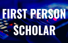 First Person Scholar