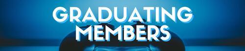 Graduating Members banner