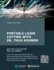Poster for Portable Laser Cutting with Dr. Thijs Roumen