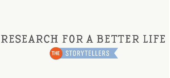 """Research for a Better Life: The Storytellers"" contest"