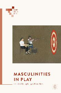 Masculinities in play cover
