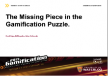The Missing Piece in the Gamification Puzzle