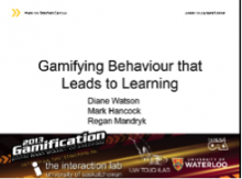 Gamifying Behaviour that Leads to Learning