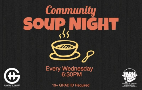 Community Soup Night, 19+ Grad student ID required.
