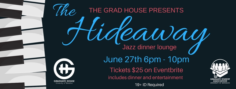 Hideaway Jazz dinner lounge, June 27th 6pm to 10pm. Tickets $25 on Eventbrite. Includes dinner and entertainment.