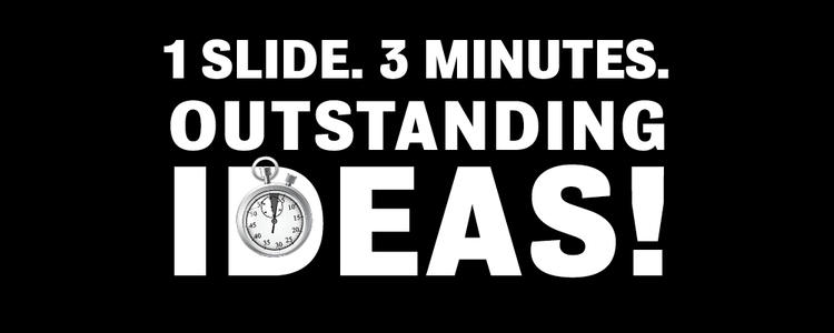 1 slide 3 minutes outstanding ideas