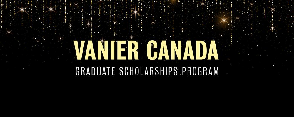 Vanier Canada Graduate Scholarships program