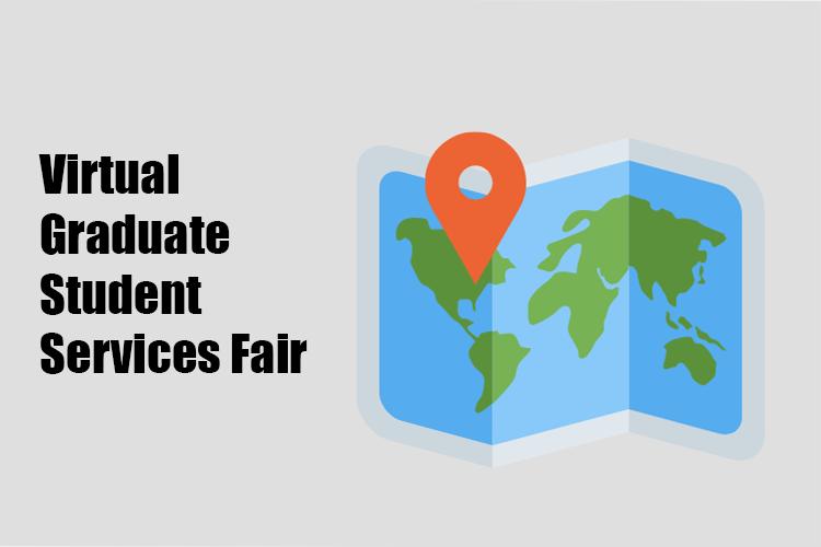Virtual Graduate Student Services Fair