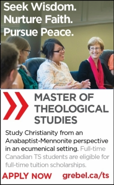 Study Christianity from an  Anabaptist-Mennonite perspective in an ecumenical setting. Full-time Canadian TS students are eligible for full-time tuition scholarships. APPLY NOW, grebel.ca/ts