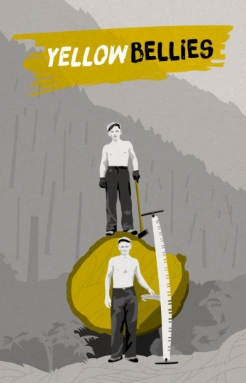 Yellow Bellies poster, featuring two men standing by a large tree they cut down.