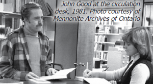 John Good at the circulation desk, 1981. Photo courtesy of Mennonite Archives of Ontario.
