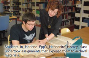Students in Marlene Epp's Mennonite History class undertook assignments that exposed them to archival materials.