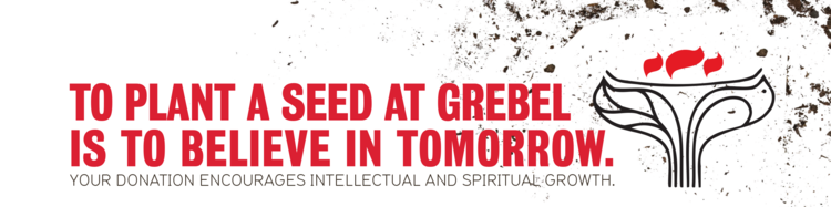 To plant a seed at Grebel is to believe in tomorrow