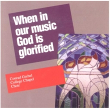 When in our music God is glorified CD cover