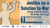 Justice as a Solution to War event invite