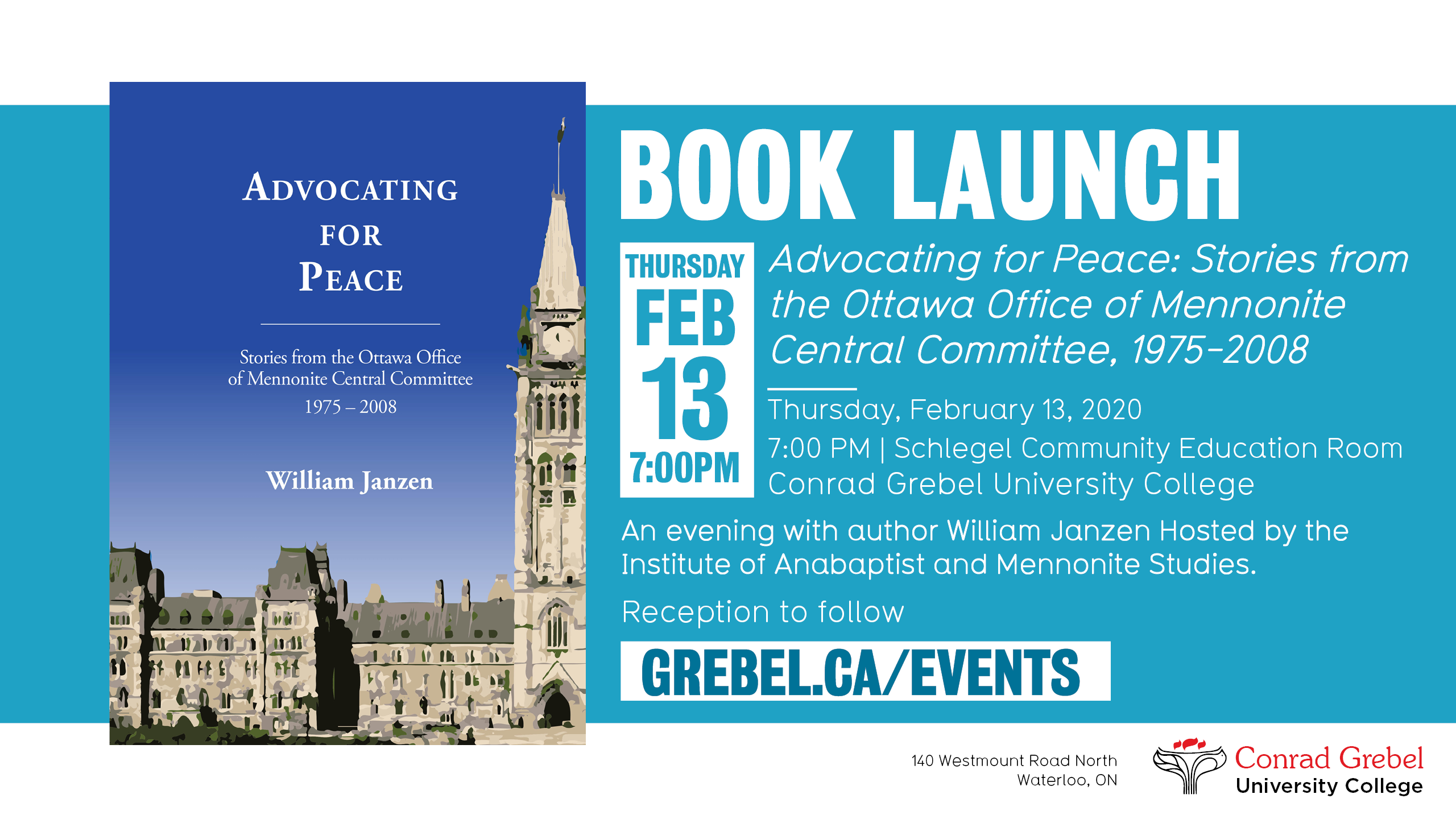 "Invitation to book launch of ""advocating for peace"" by WIlliam Janzen, featuring a book cover with the canadian parliment buildi"