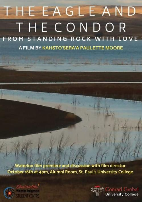 The Eagle and the Condor - From Standing Rock with Love, a film by Kahsto'sera'a Paulette Moore.