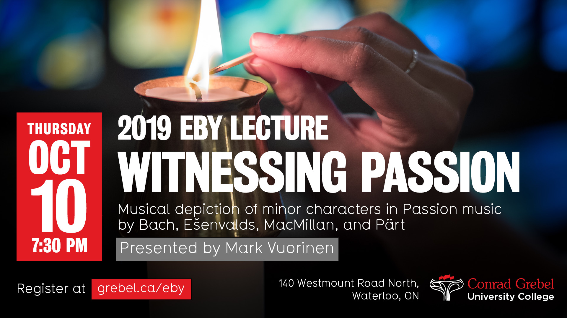 2019 Eby Lecture - Witnessing Passion