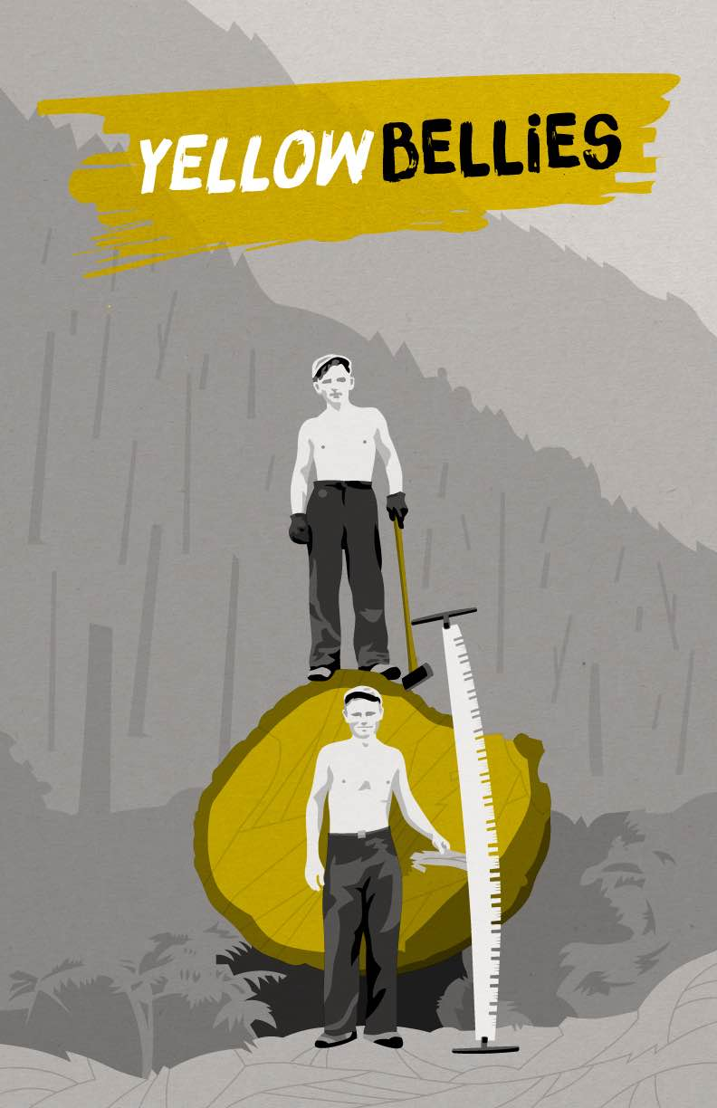 Poster for Yellow Bellies; two men standing by a large tree which they cut down.