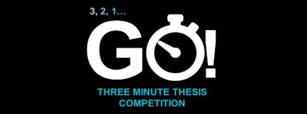 3, 2, 1... GO! Three Minute Thesis Competition.