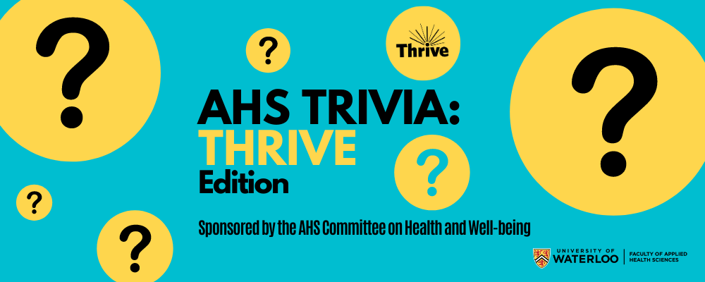 AHS Trivia Thrive Edition sponsored by AHS Committee on Health and Well-being.