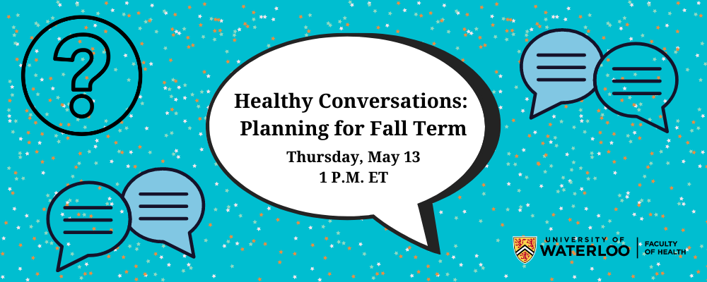 Healthy Conversations: Planning for fall term with Leeann Ferries