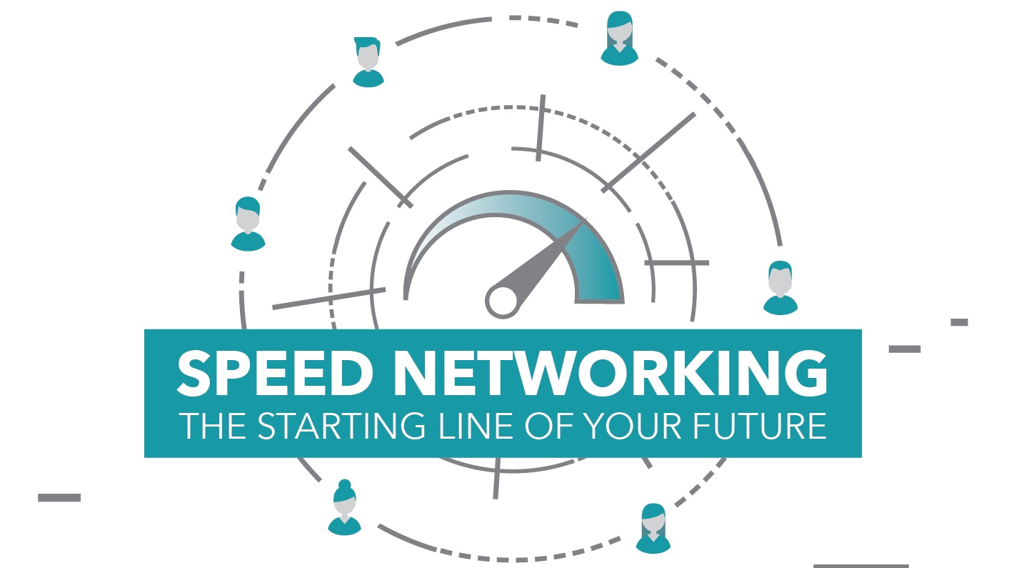 Speed Networking: the starting line of your future