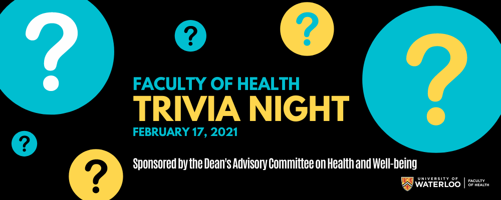 Faculty of Health Trivia night.
