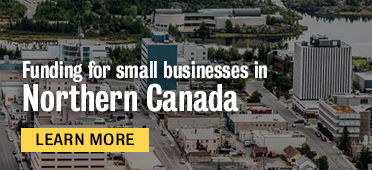Funding small businesses in Northern Canada
