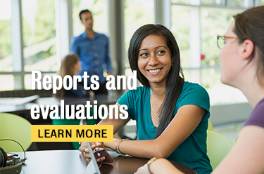 Click here to learn more about reports and evaluations