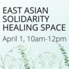 East Asian Solidarity Healing Space