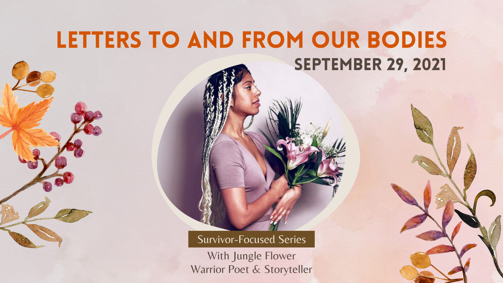 Letters to and from our Bodies with Jungle Flower