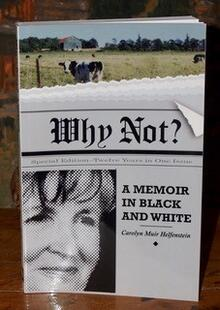Carolyn's first book, Why Not?