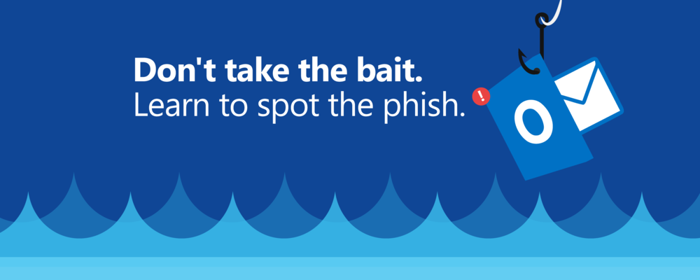 don't take the bait, learn to spot the phish