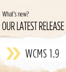 What's new? Our latest release, WCMS 1.9.