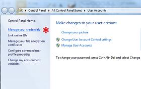 Screenshot of Control Panel, User Accounts - choose Manage Your Credentials.