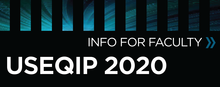 USEQIP 2020 Info for FAculty