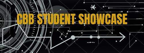 """Text image saying """"CBB Student Showcase"""""""