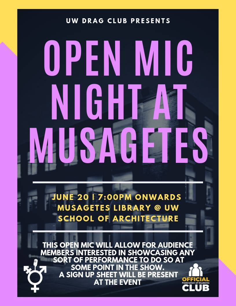 UW Drag Club will be hosting an open mic night at Musagetes on June 20th at 7pm