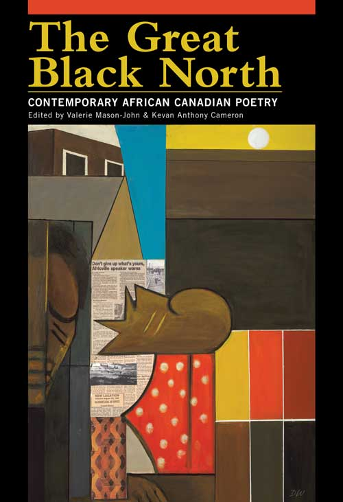 contemporary African Canadian poetry, by Valerie Mason-John and Kevan Anthony Cameron, eds.
