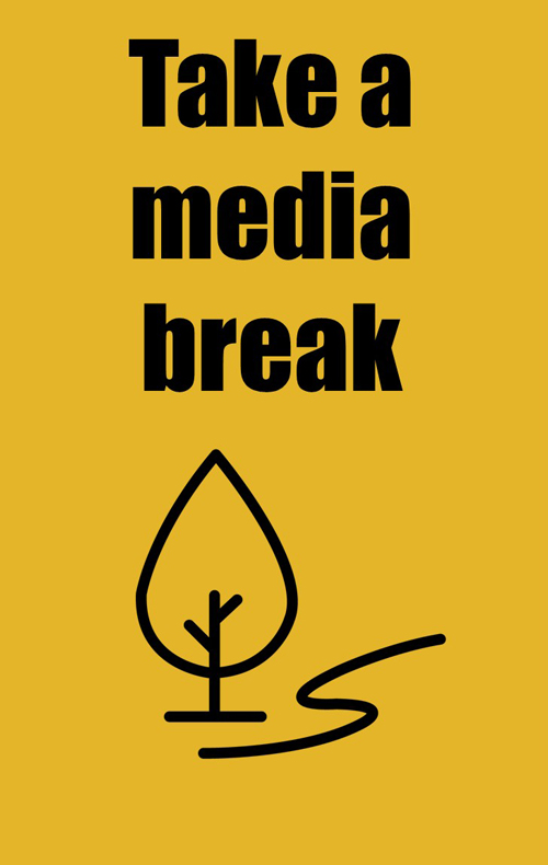 Take a media break