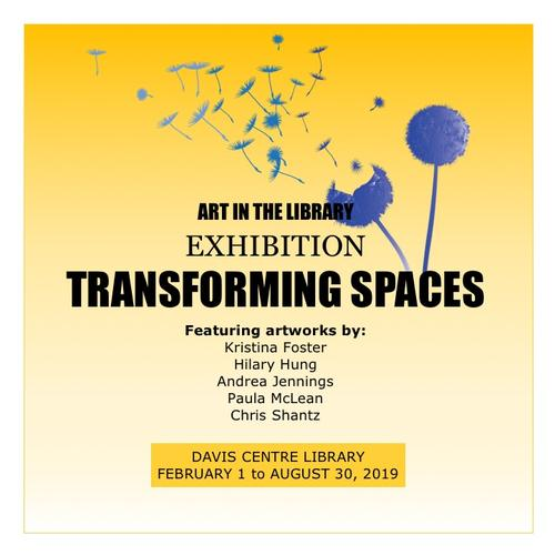 Transforming spaces, February 1 to August 30