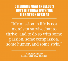 Event announcement for Maya Angelou's birthday