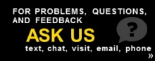 For problems, questions, and feedback ask us