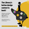 The Library's button design contest is back!