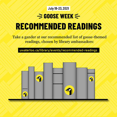 Goose Week 2021 recommended readings