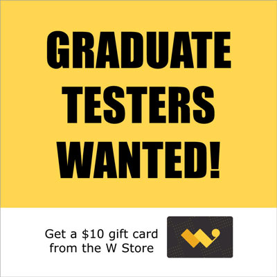 Graduate testers wanted!